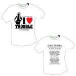 I-HEART-TROUBLE-tshirt-PROOF