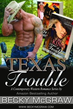 The Texas Trouble Series Western Romantic Suspense